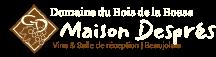 Domaine du Bois de la Bosse | Maison Deprés | Vins & Salle de Réception | Beaujolais